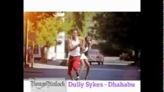 Dully Sykes - Dhahabu (Faet Joslin & Mr. Blue) [BongoUnlock Edited Version]