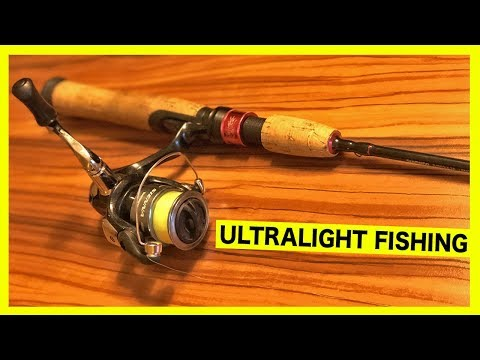 Why I Love Ultralight Fishing