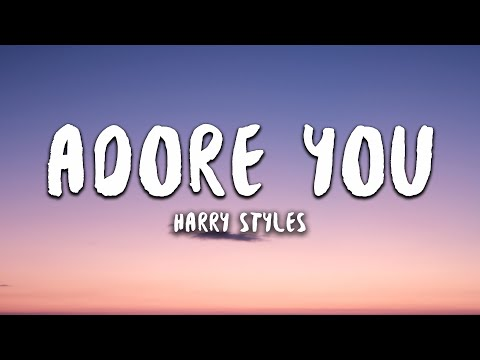 harry-styles---adore-you-(lyrics)