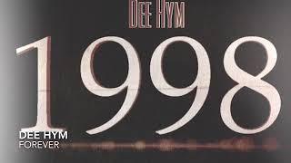 Dee Hym Forever