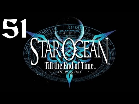 Star Ocean: Till the End of Time Walkthrough (Part 51) I'm lost here........ again