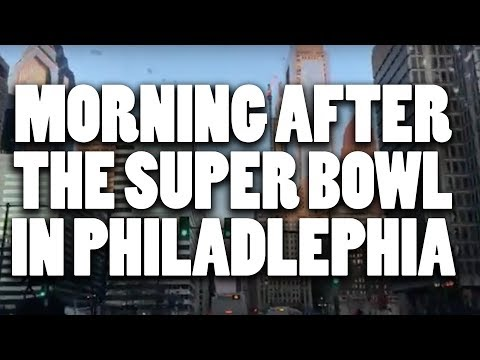 A survey of the damage in Philadelphia the morning after Eagles win Super Bowl 52