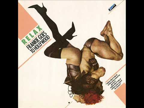 FRANKIE GOES TO HOLLYWOOD   Relax 1983