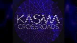 Kasma - Crossroads [Download Link]