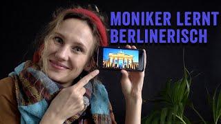 Moniker lernt Berlinerisch
