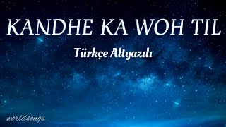 Kandhe Ka Woh Til Türkçe Altyazılı Sachet Tandon