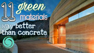 11 Green Building materials way better than Concrete