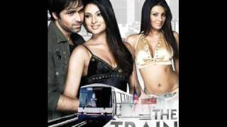 The Train- Woh ajnabee
