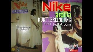 NIKE ARDILLA - DURI TERLINDUNG 1994 (FULL ALBUM)
