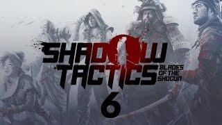 Прохождение Shadow Tactics: Blades of the Shogun #6 - Предательство на горе Цуру [Профессионал]