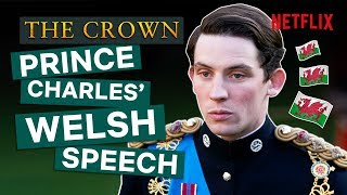 Prince Charles' Welsh Speech | The Crown