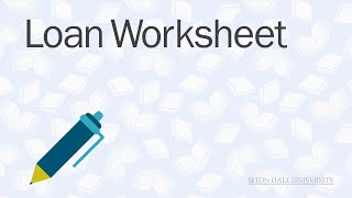 Loan Worksheet