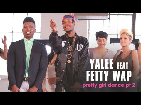 Yalee - Pretty Girl Dance Pt 2 Ft Fetty Wap (Audio Lyric)