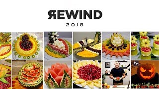 REWIND 2018    My Best Fruit Carving   Thanks for Watching