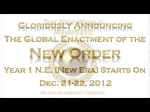 NEW WORLD MANIFESTO: Year 1 N.E. [New Era] Starts After Dec. 21, 2012 | The New Order