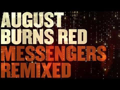 August Burns Red - The Blinding Light...