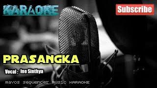 Download lagu Prasangka -Ine Sinthya- KARAOKE