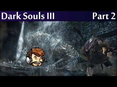 Part 2 - Roll and Tumble!  JSmith Streams Dark Souls 3!