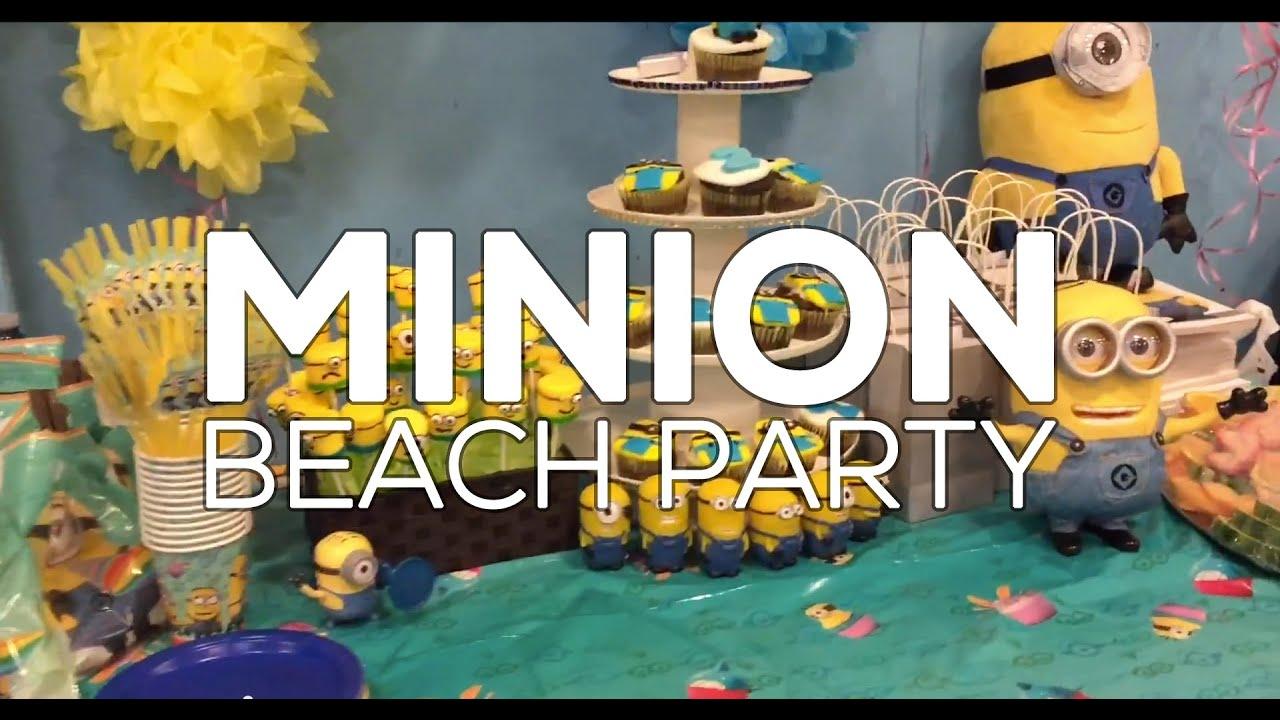 minion beach birthday party with izzy sparkles party ideas youtube