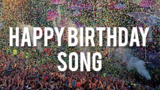 HAPPY BIRTHDAY - ELECTRO SONG
