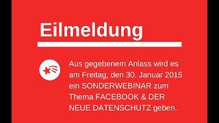 FACEBOOK & DER NEUE DATENSCHUTZ