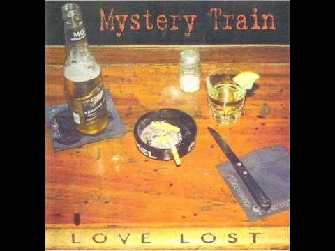 Mystery Train - I'm All Alone