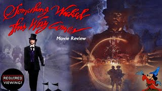 SOMETHING WICKED THIS WAY COMES (1983) - The Best Disney Horror Film?