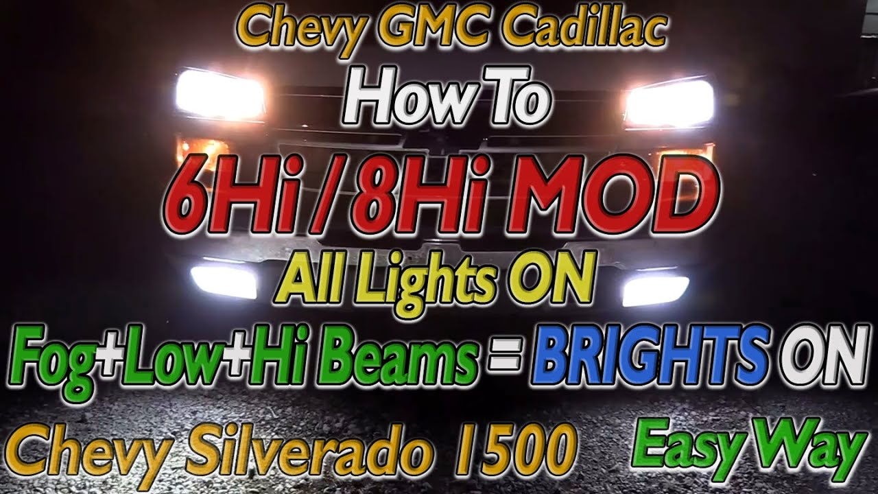 hight resolution of 03 07 chevy silverado 1500 headlights all lights on 6hi 8hi mod how to wire normal function install