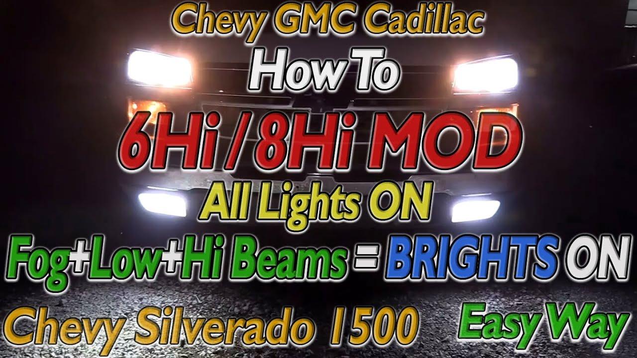 medium resolution of 03 07 chevy silverado 1500 headlights all lights on 6hi 8hi mod how to wire normal function install