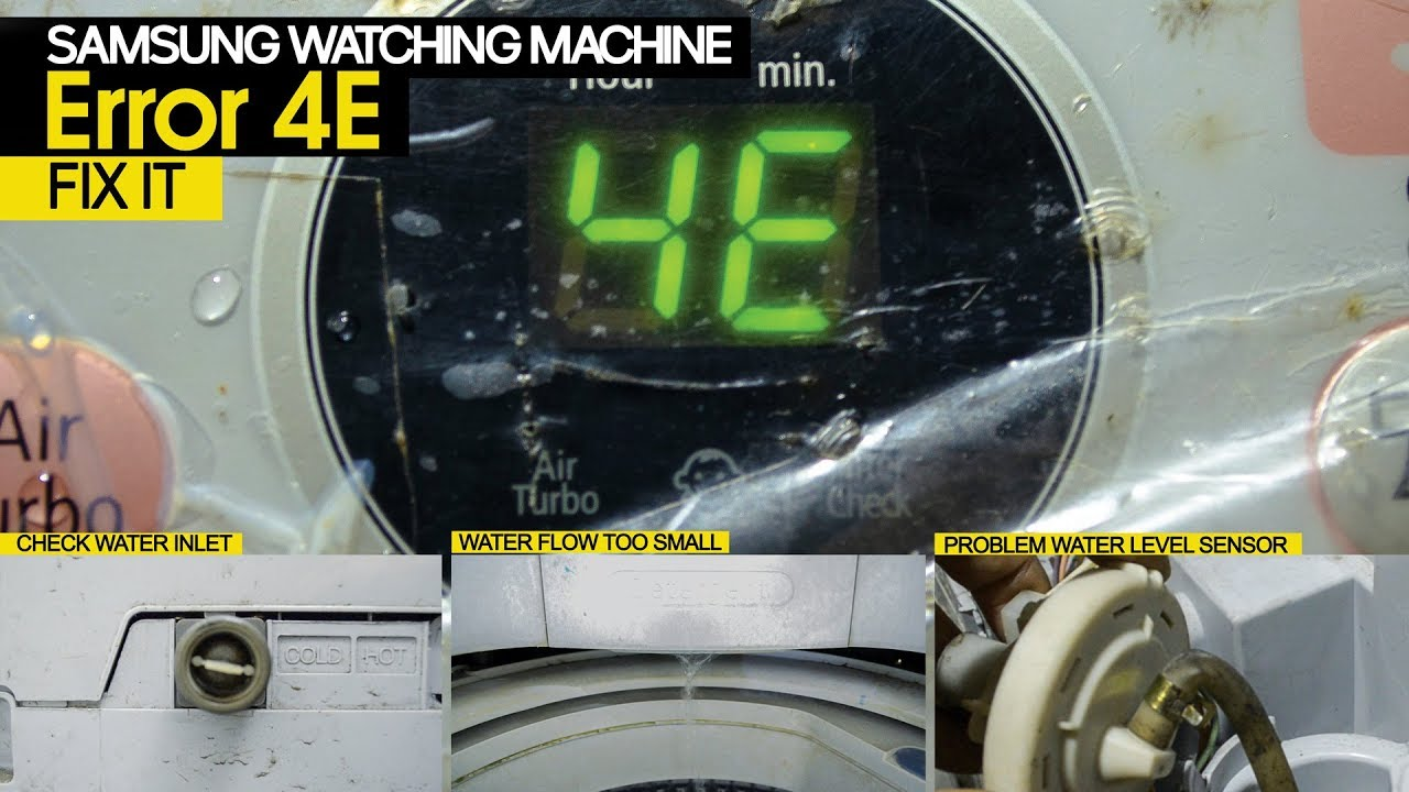 Fix Samsung Washing Machine Error 4E problem with Water Inlet and Sensor  Water Level
