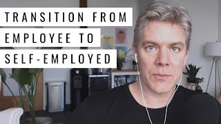 3 Smart Strategies t๐ Transition From Employee to Self-Employed