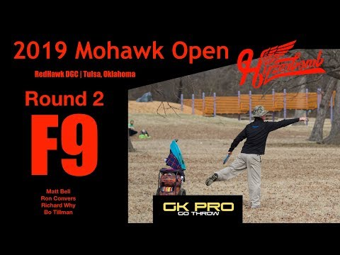 2019 Mohawk Open | RD2, F9, MPO | Bell, Convers, Why, Tillman