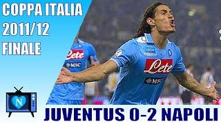 Napoli - Juventus 2-0, finale coppa Italia 2012, HD remastered, full match.