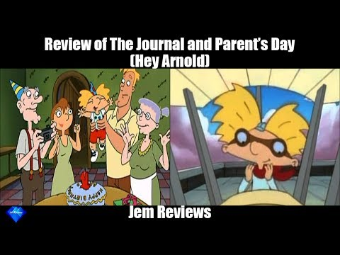 Review of The Journal and Parent's Day - Hey Arnold