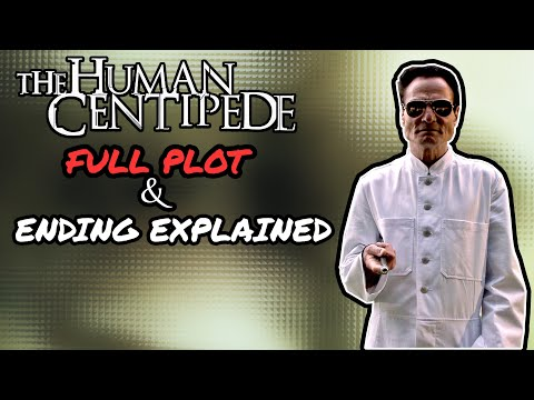 The Human Centipede (First Sequence) (2009) PLOT & ENDING EXPLAINED