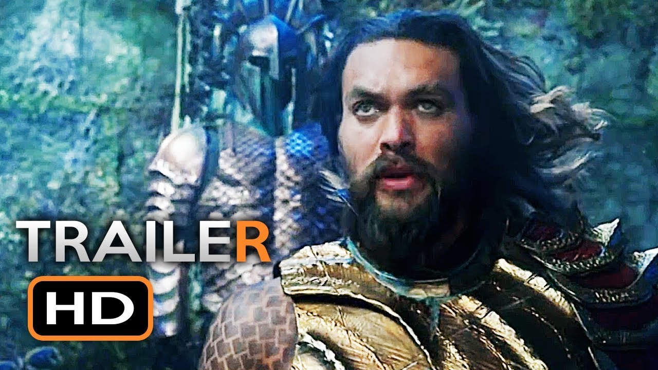 AQUAMAN Official Trailer (2018) Jason Momoa DC Superhero Movie HD