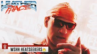 "Leatherphace ""NO CZ"" (WSHH Heatseekers - Official Music Video)"
