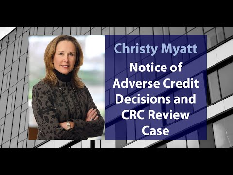 Notice of Adverse Credit Decisions and CRC Review
