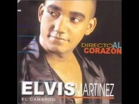 Directo Al corazon álbum (Elvis Martinez El Camaron Mix)