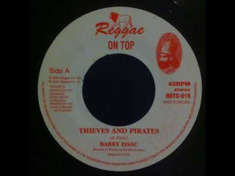 Barry Issac - Thieves And Pirates - 7inch / Reggae On Top