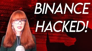 Binance hacked! 7000 BTC Stolen