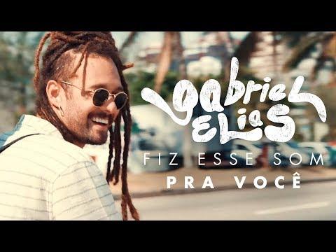 Gabriel Elias – Fiz Esse Som Pra Você