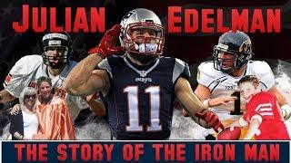 Julian Edelman - The Story of the Iron Man