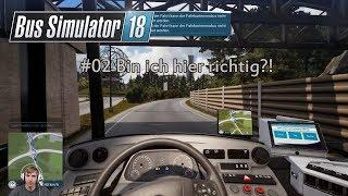 Bus Simulator 18 #02 // Erste Fahrt und schon verfahren