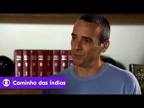 Caminho das Índias: capítulo 25 da novela, sexta, 28 de agosto, na Globo
