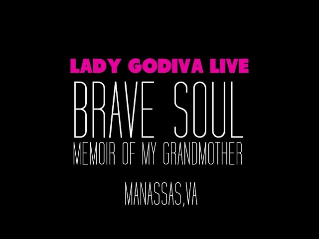 """Brave Soul/Memoir of My Grandmother"" Live"