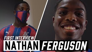 Nathan Ferguson  | First Interview at CPFC