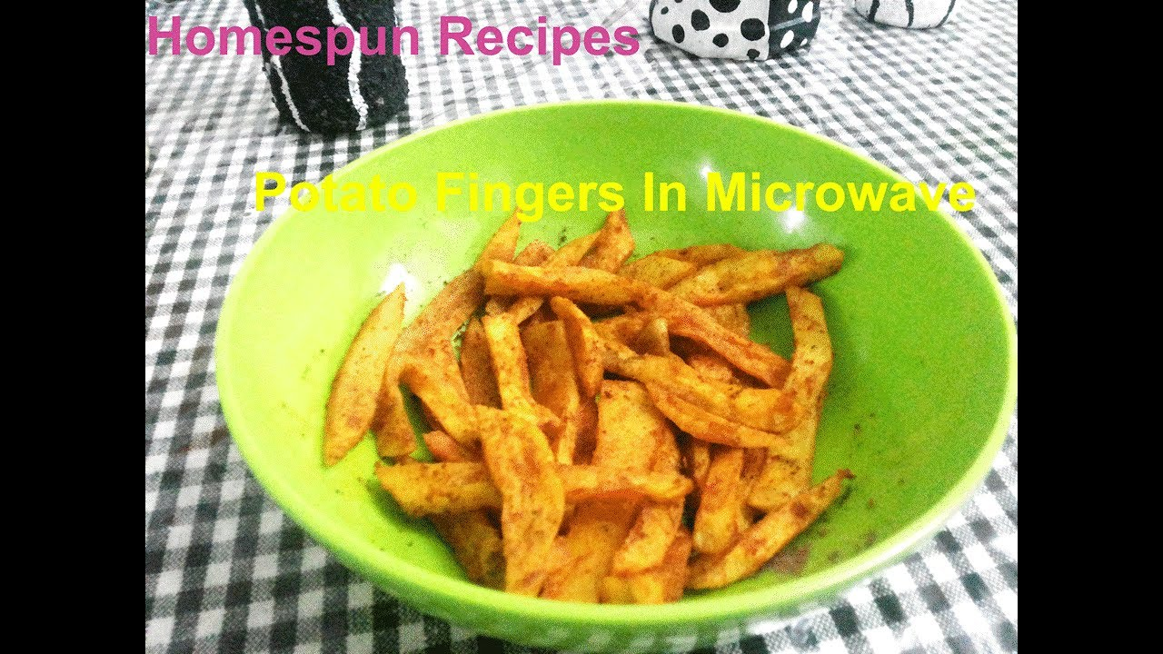 Y Potato Fingers In Microwave Oven Fries Homespun Recipes