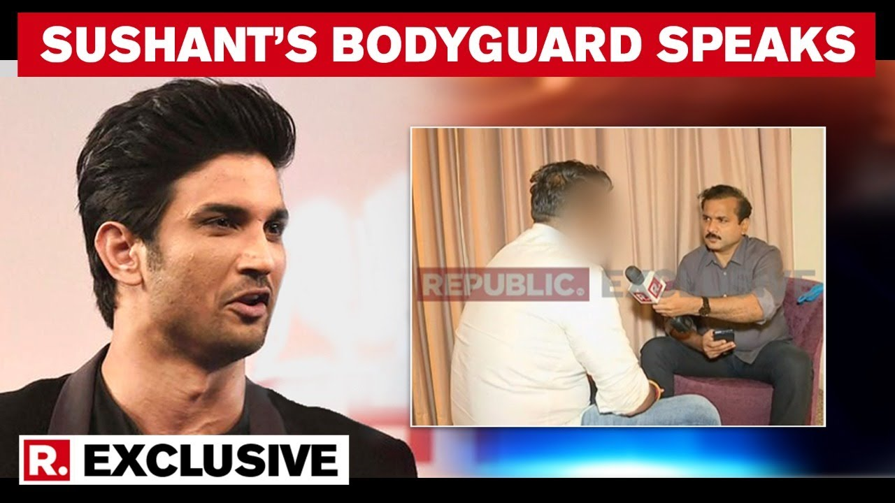 Sushant S Bodyguard Confirms All Claims Against Rhea Chakraborty In Explosive Testimony Youtube