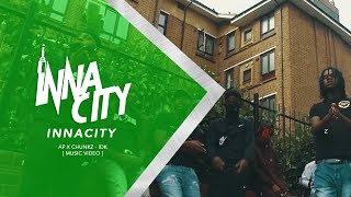 AP X Chunkz - IDK [ Music Video ] | InnaCityUK